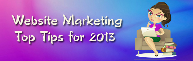 Website Marketing for 2013 – Deb's Top 7 Tips